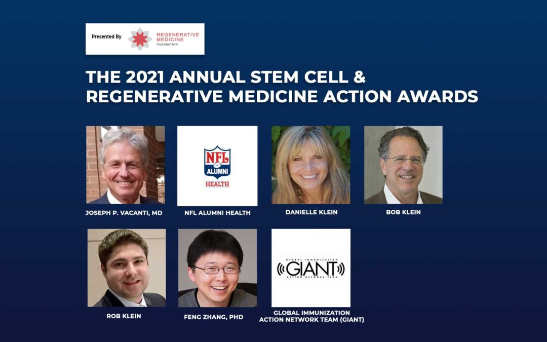 Stem Cell and Regenerative Medicine Action Award Honorees to be Recognized During Virtual World Stem Cell Summit, June 18, 2021  #WSCS21